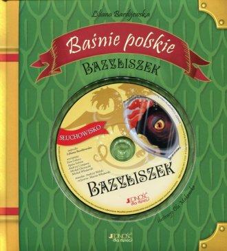 Baśnie polskie. Bazyliszek - okładka książki
