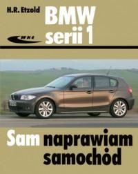 BMW serii 1 od września 2004 do sierpnia 2011 - okładka książki