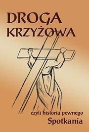 Droga krzyżowa, czyli historia - okładka książki