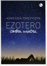 Ezotero. Córka wiatru - okładka książki