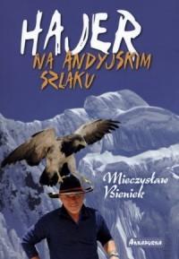 Hajer na andyjskim szlaku - okładka książki