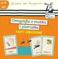 Karty obrazkowe. Ortografia z muchą i pietruchą - okładka książki