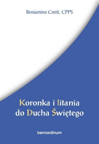 Koronka i litania do Ducha Świętego - okładka książki