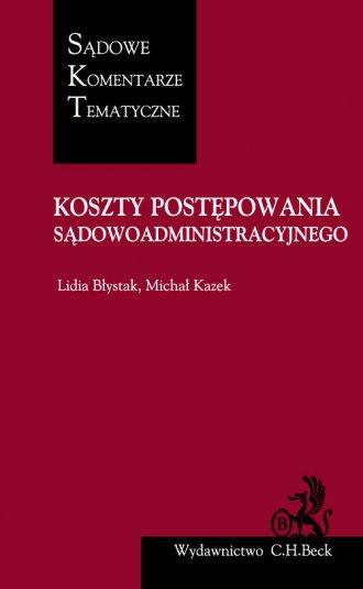 Koszty w postępowaniu sądowoadministracyjnym - okładka książki
