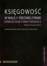 Księgowość w małej i średniej firmie, uproszczone formy ewidencji (+ CD) - okładka książki