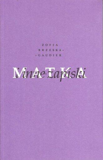 Matka i inne zapiski - okładka książki