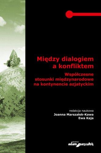 Między dialogiem a konfliktem. - okładka książki