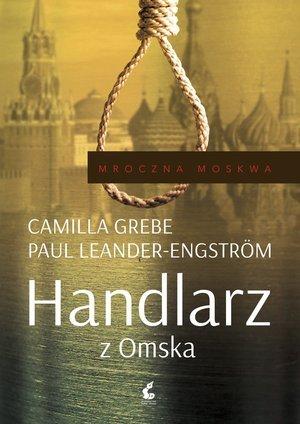 Mroczna Moskwa. 2. Handlarz z Omska - okładka książki