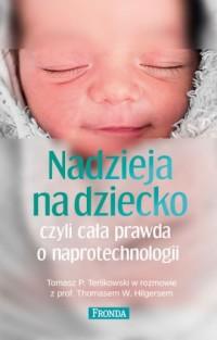 Nadzieja na dziecko czyli cała prawda o naprotechnologii - okładka książki