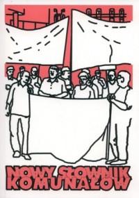Nowy słownik komunałów - okładka książki