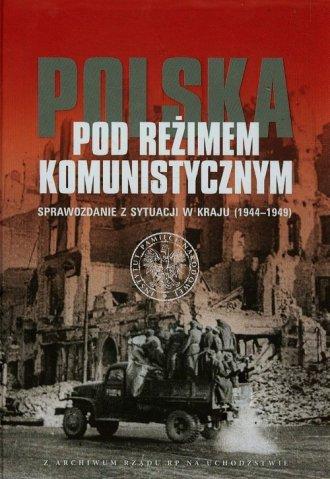 Polska pod reżimem komunistycznym. - okładka książki