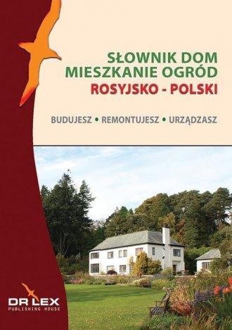 Rosyjsko-polski słownik dom, mieszkanie, - okładka podręcznika