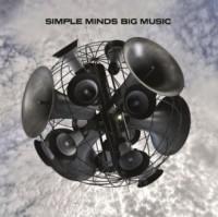 Simple Minds. Big music - Wydawnictwo - okładka płyty
