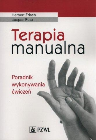 Terapia manualna. Poradnik wykonywania - okładka książki