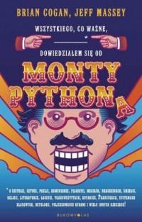 Wszystkiego co ważne dowiedziałem się od Monty Pythona - okładka książki