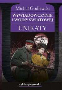Wywiadowczynie I wojny światowej. Unikaty - okładka książki