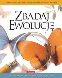 Zbadaj ewolucję. Argumenty za i przeciw neodarwinizmowi - okładka książki