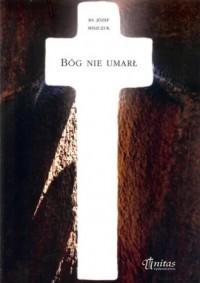 Bóg nie umarł - okładka książki