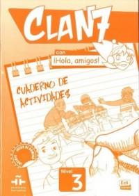 Clan 7 con Hola, amigos! 3. Zeszyt ćwiczeń - okładka podręcznika