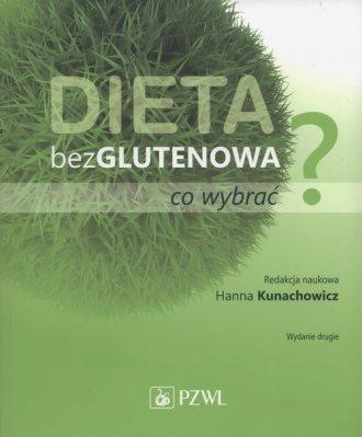 Dieta bezglutenowa - co wybrać? - okładka książki