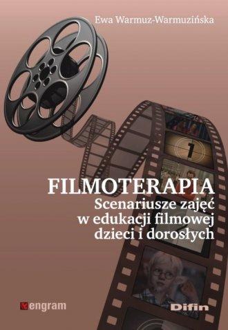 Filmoterapia. Scenariusze zajęć - okładka książki