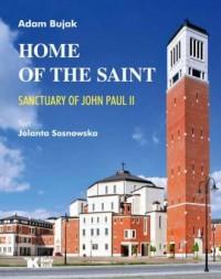 Home of the Saint. Sanctuary of John Paul II - okładka książki