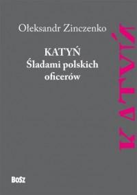 Katyń. Śladami polskich oficerów - okładka książki