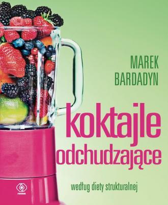 Koktajle odchudzające według diety - okładka książki