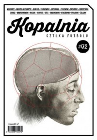 Kopalnia. Sztuka futbolu 2 - okładka książki