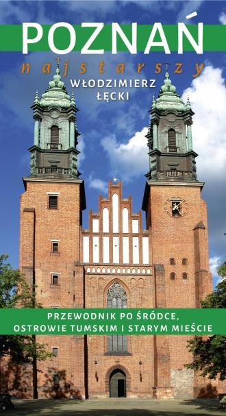 Poznań najstarszy. Przewodnik po - okładka książki