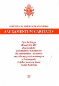 Sacramentum Caritatis - Benedykt - okładka książki