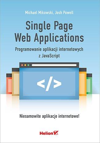 Single Page Web Applications. Programowanie - okładka książki