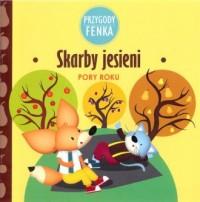 Skarby jesieni. Przygody Fenka - okładka książki