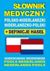 Słownik medyczny polsko-niderlandzki, niderlandzko-polski z definicjami haseł - okładka podręcznika