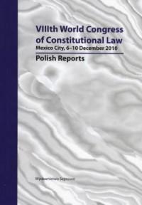 VIIIth World Congress of Constitutional Law. Mexico City, 6-10 December 2010 - okładka książki
