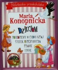 Maria Konopnicka dzieciom. Pojedziemy - okładka książki