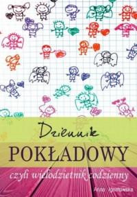 Dziennik pokładowy czyli wielodzietnik codzienny - okładka książki