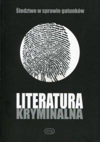 Literatura kryminalna. Śledztwo w sprawie gatunków - okładka książki
