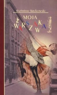 Moja Warszawka - okładka książki
