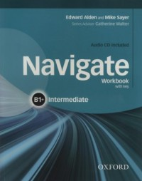 Navigate. Intermediate B1 Workbok With Key (+ CD) - okładka podręcznika