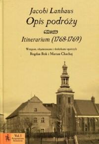 Opis podróży. Itinerarium (1768-1769). - okładka książki