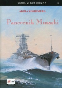 Pancernik Musashi. Seria z kotwiczką - okładka książki