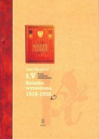 Poczet wydawców książki polskiej. Tom 5. Książka wyzwolona 1918-1950 - okładka książki