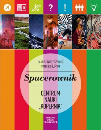 Spacerownik po Centrum Nauki Kopernik - okładka książki