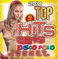 Top Hits Disco Polo 2015 vol.10 (2 CD) - okładka płyty