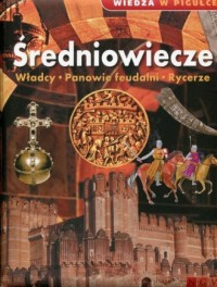 Wiedza w pigułce. Średniowiecze - okładka książki