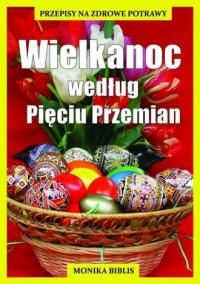 Wielkanoc według Pięciu Przemian - okładka książki