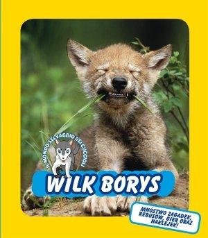 Wilk Borys. Świat dzikich maluchów - okładka książki
