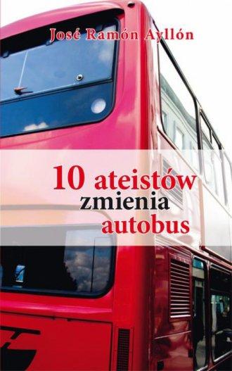 10 ateistów zmienia autobus - okładka książki