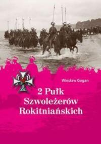 2 Pułk Szwoleżerów Rokitniańskich - okładka książki